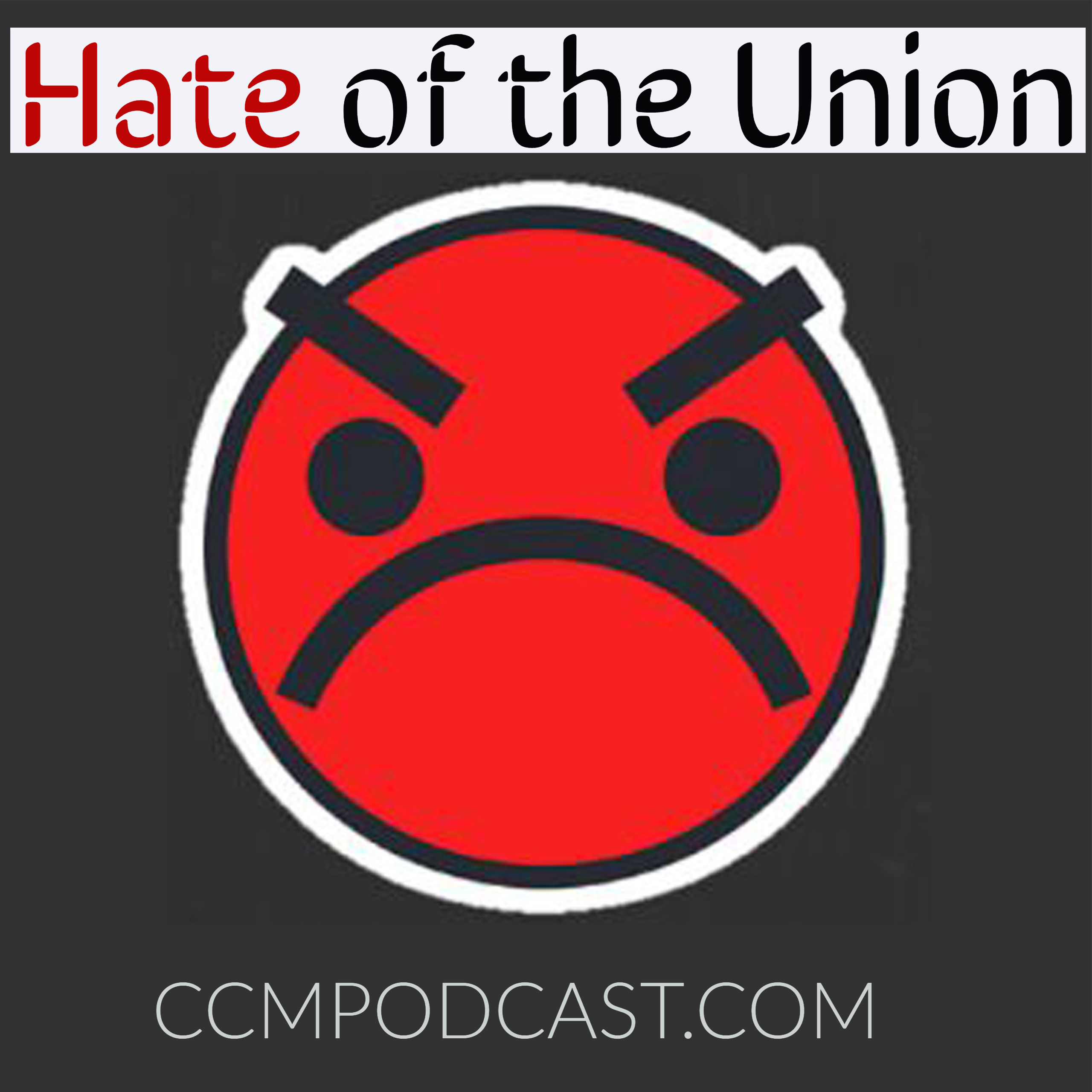CCM 016- Hate of the Union – Conservative Christian Movement2560 x 2560